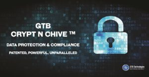 "Smart ""Crypt n Chive"" for data protection & compliance"