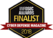 2018 InfoSec Awards Finalist Cyber Defense Magazine